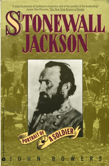 Stonewall Jackson: Portrait of a Soldier